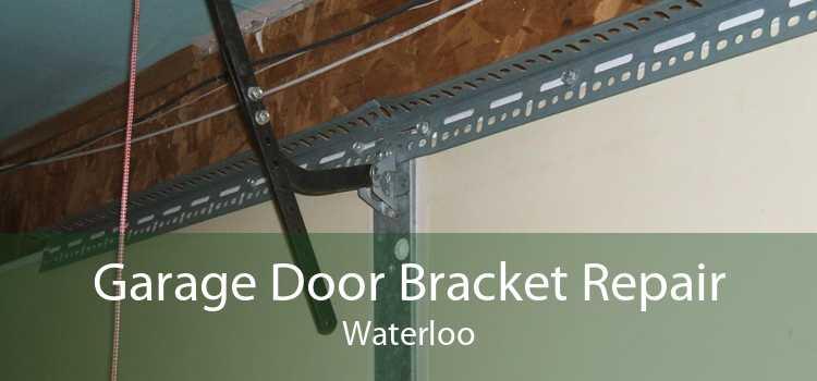 Garage Door Bracket Repair Waterloo