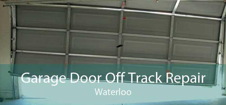 Garage Door Off Track Repair Waterloo