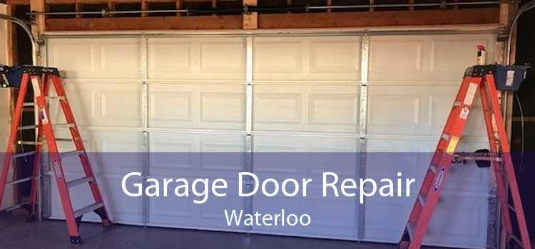 Garage Door Repair Waterloo