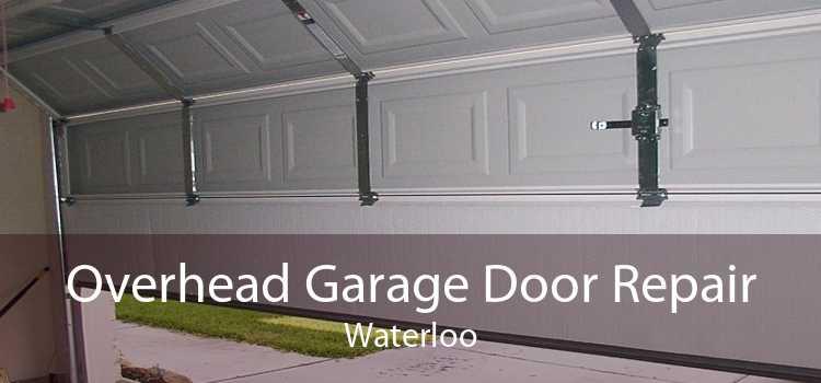Overhead Garage Door Repair Waterloo